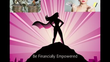 BE FINANCIALLY EMPOWERED