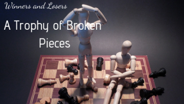trophy of broken pieces