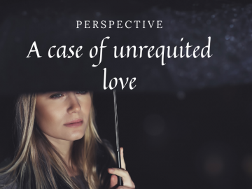 A case of unrequited love