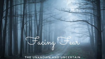 Facing Fear for blog